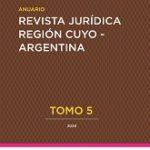 Anuario Revista Jurídica Región Cuyo n° 5